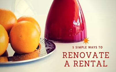 5 simple ways to renovate a rental